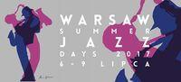 warsaw summer jazz days festiwale muzyczne w polsce 2017